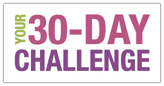 Your 30 Day Challenge